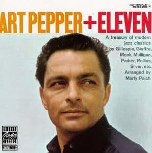 Art Pepper + Eleven