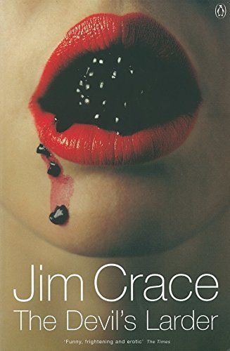 Devils Larder by Jim Crace (2002-09-03)