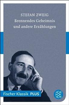 Brennendes Geheimnis: Erzählungen (Fiction, Poetry & Drama)