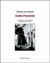 Sans Picasso par Stéphan Lévy-Kuentz