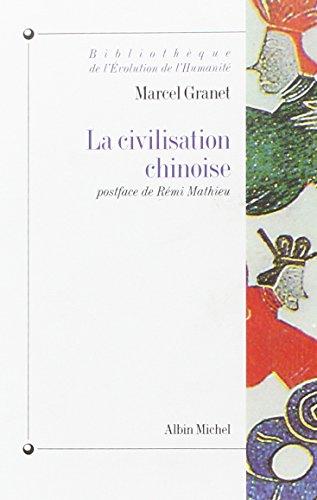 Civilisation Chinoise (La) (Collections Histoire)