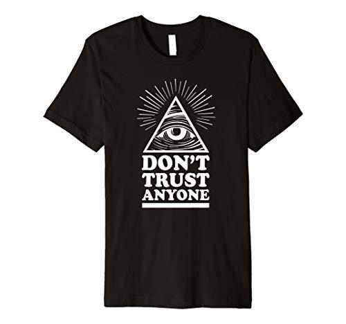 Illuminati Don't Trust Anyone Eye of Providence T-Shirt
