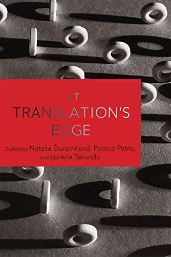 At Translation's Edge (Media Matters) (English Edition)