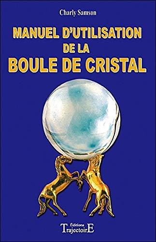 Manuel d'utilisation de la boule de cristal - Consulter à distance