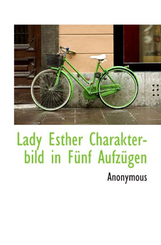 Lady Esther Charakterbild in FÃ1/4nf AufzÃ1/4gen