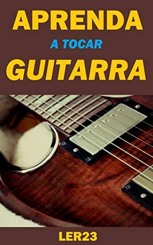Aprenda a Tocar Guitarra: Dicas Para Iniciantes na Guitarra ...