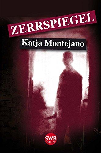Buchseite und Rezensionen zu 'Zerrspiegel' von Katja Montejano