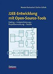 J2EE-Entwicklung mit Open-Source-Tools: Coding - Automatisierung - Projektverwaltung - Testen (Sav Informatik)