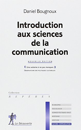 Introduction aux sciences de la communication par Daniel BOUGNOUX