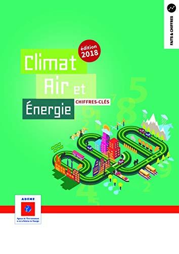 Couverture du livre Climat, Air et Energie: Chiffres clés - édition 2018