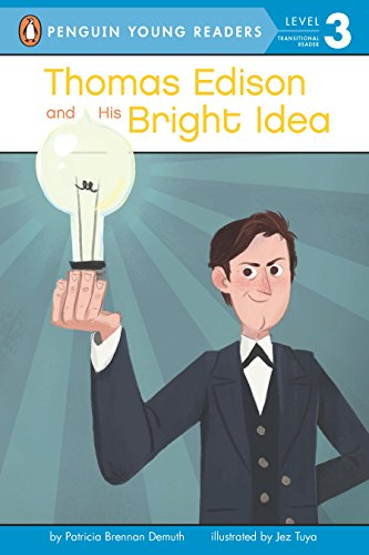 Thomas Edison and His Bright Idea (Penguin Young Readers, Level 3) (English Edition)