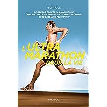 L'ultra marathon pour la vie