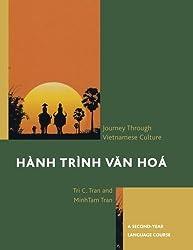 H¨¤nh Tr¨¬nh Van Ho¨¢: A Journey Through Vietnamese Culture: A Second-Year Language Course by Tran, Tri C., Tran, Minh-Tam (2013) Paperback