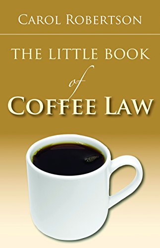 The Little Book of Coffee Law (ABA Little Books Series)