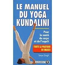Le manuel du yoga kundalini