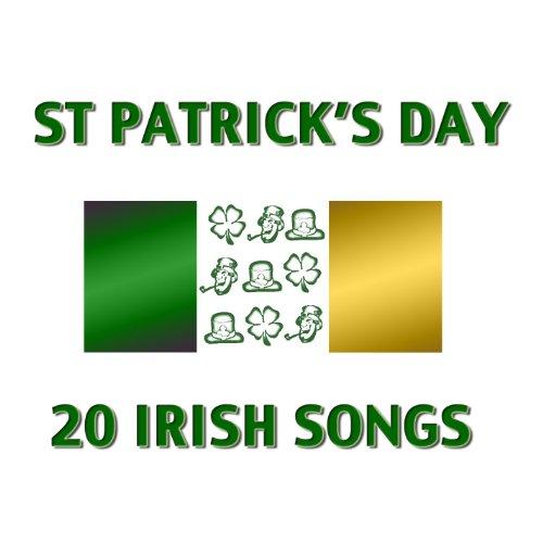 St Patrick's Day - 20 Irish Songs