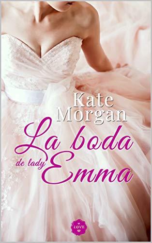 La boda de lady Emma