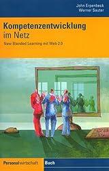 Kompetenzentwicklung im Netz: New Blended Learning mit Web 2.0