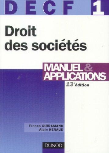 DECF 1 Droit des sociétés, des autres groupements et des entreprises en difficultés : Manuel & application