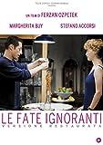 Le Fate Ignoranti (DVD)