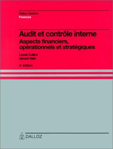 AUDIT ET CONTROLE INTERNE. Aspects financiers, opérationnels et stratégiques, 4ème édition 1992