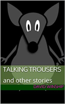 Book cover image for Talking Trousers (and other stories)