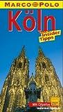Köln. Marco Polo Reiseführer. Reisen mit Insider- Tips -