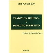 Tradición Jurídica Y Derecho Subjetivo
