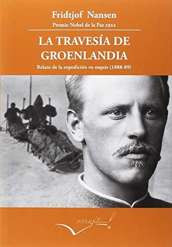 La travesía de Groenlandia (Leer y viajar) por Fridjoft Nansen
