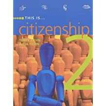 This Is Citizenship Book 2 Pupil's Book: Pupils' Book 2