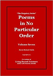 Poems in No Particular Order (The Purgatory Series Book 7)