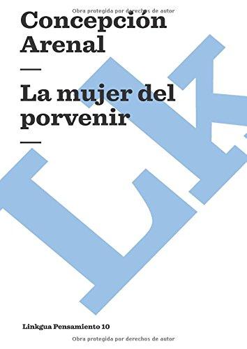 La mujer del porvenir (Pensamiento) por Concepcion Arenal