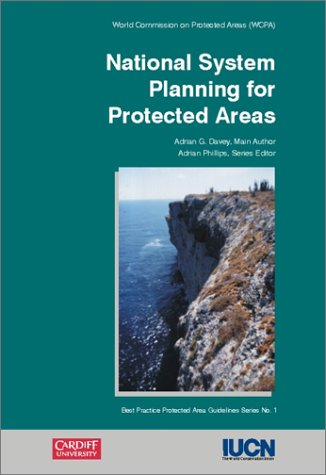National System Planning for Protected Areas par Adrian G. Davey