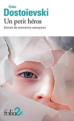 Un petit héros: Extrait de mémoires anonymes