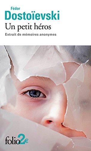 Un petit hros: Extrait de mmoires anonymes
