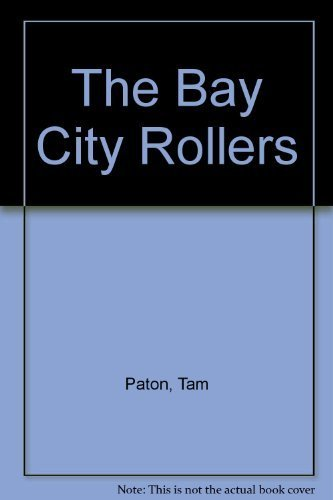 The Bay City Rollers 3rd edition by Paton, Tam, Wale, Michael (1975) Paperback