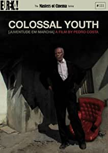 Colossal Youth [Masters of Cinema] [DVD] [2006]