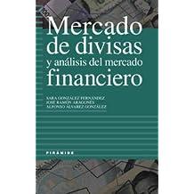 Mercado de divisas y análisis del mercado financiero (Empresa Y Gestión)