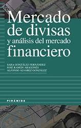 Mercado de Divisas y Analisis del Mercado Financie (Empresa Y Gestion / Business and Management)