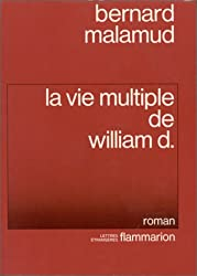 La Vie multiple de William D.