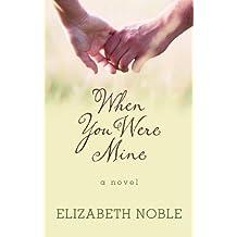 When You Were Mine (Wheeler Hardcover)