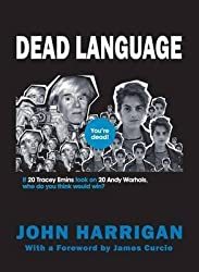 [(Dead Language)] [By (author) John Harrigan] published on (August, 2010)