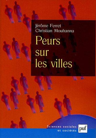 Peurs sur les villes : Vers un populisme punitif  la franaise ?