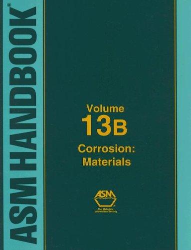 asm-handbook-13b-corrosion-materials-asm-handbooks