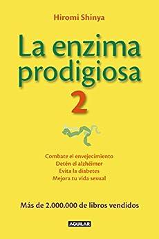 La enzima prodigiosa 2 (La enzima prodigiosa 2) par [Shinya, Hiromi]