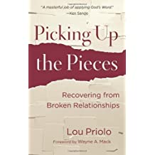 Picking Up the Pieces by Lou Priolo (2012-02-07)