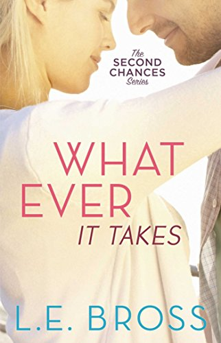 whatever-it-takes-the-second-chances-series