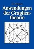 Anwendungen der Graphentheorie - H. Walther