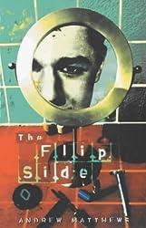 The Flip Side by Andrew Matthews (2001-02-01)