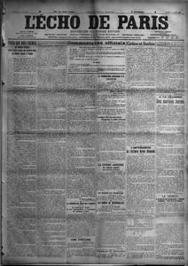 ECHO DE PARIS (L') N? 11321 du 14-08-1915 POUR QUE NOS FRERES - LES SOLDATS FRANCAIS SOIENT TRAITES COMME NOS VAILLANTS AMIS LES SOLDATS ANGLAIS ET BELGES PAR MAURICE BARRES - COMMUNIQUES OFFICIELS - A L'ORDRE DU JOUR DE L'ARMEE - LE SOUS-MARIN PAPIN ET SON COMMANDANT LE LIEUTENANT DE VAISSEAU COCHIN - LES PIRATES - LE SUBMERSIBLE AUTRICHIEN U-3 COULE - LE MAIGRE EFFET DES SOUS-MARINS DESAPPOINTE LE PUBLIC ALLEMAND - LA GUERRE AERIENNE - UN BIPLAN CAPOTE MORT DES DEUX AVIATEURS - UN AVIATIK S...